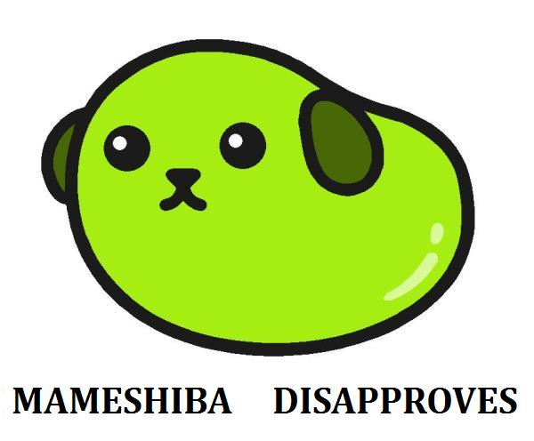Mameshiba Disapproves
